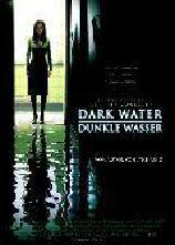 Dark Water - Dunkle Wasser (Remake)