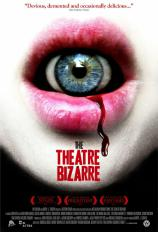 Theatre Bizarre, The