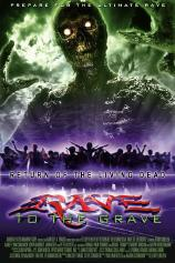 Return of the Living Dead: Rave from the Grave
