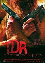 TDR: The Devils Rejects