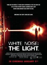 White Noise 2 - Fürchte das Licht