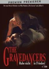 Gravedancers - Ruhe nicht in Frieden, The