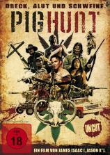 Pig Hunt - Dreck, Blut und Schweine.