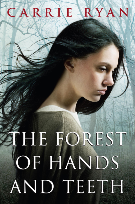 The-Forest-of-Hands-and-Teeth-book-cover-carrie-ryan-18618533-1688-2550